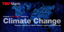 TEDxMarin Online: The Climate Crisis/Realities and Solutions