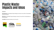 Plastic Waste:  Impacts and Ideas
