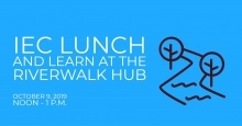 IEC Lunch and Learn at the Riverwalk Hub