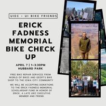 Erick Fadness Memorial Bike Check Up