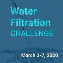 Water Filtration Challenge: Kick-Off
